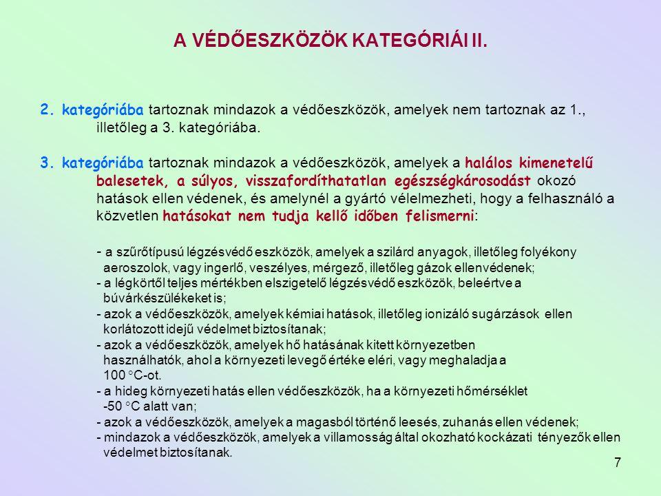 A VÉDŐESZKÖZÖK KATEGÓRIÁI II.