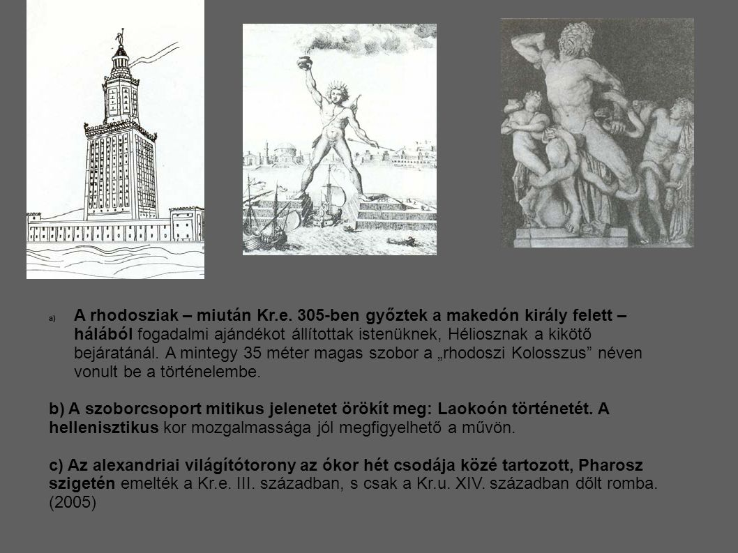 A rhodosziak – miután Kr. e