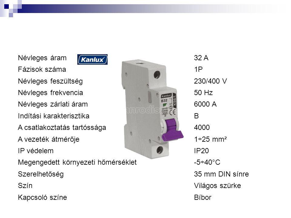 Névleges áram 32 A. Fázisok száma. 1P. Névleges feszültség. 230/400 V. Névleges frekvencia. 50 Hz.