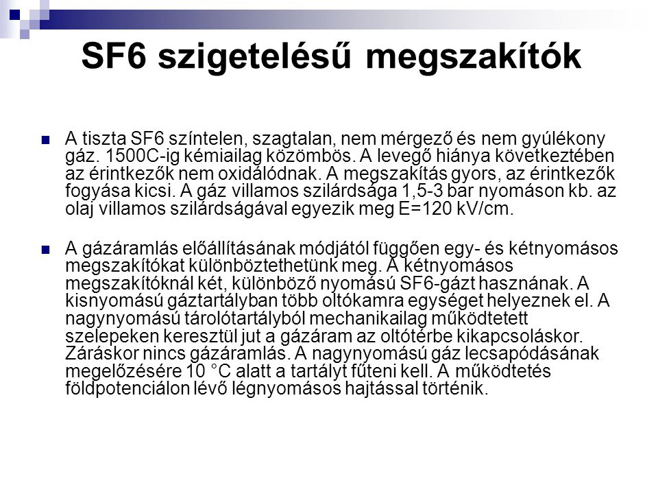 SF6 szigetelésű megszakítók