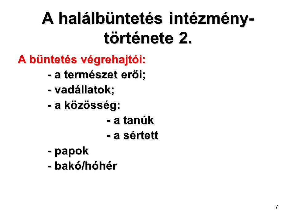 A halálbüntetés intézmény-története 2.