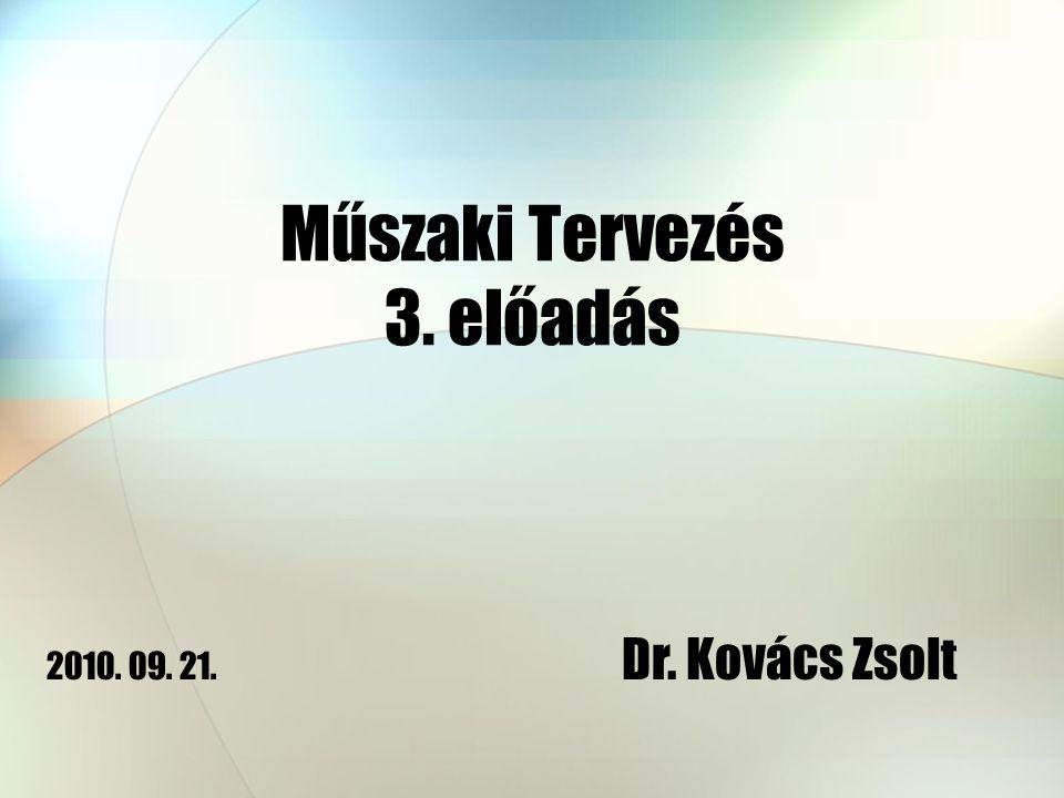 Műszaki Tervezés 3. előadás