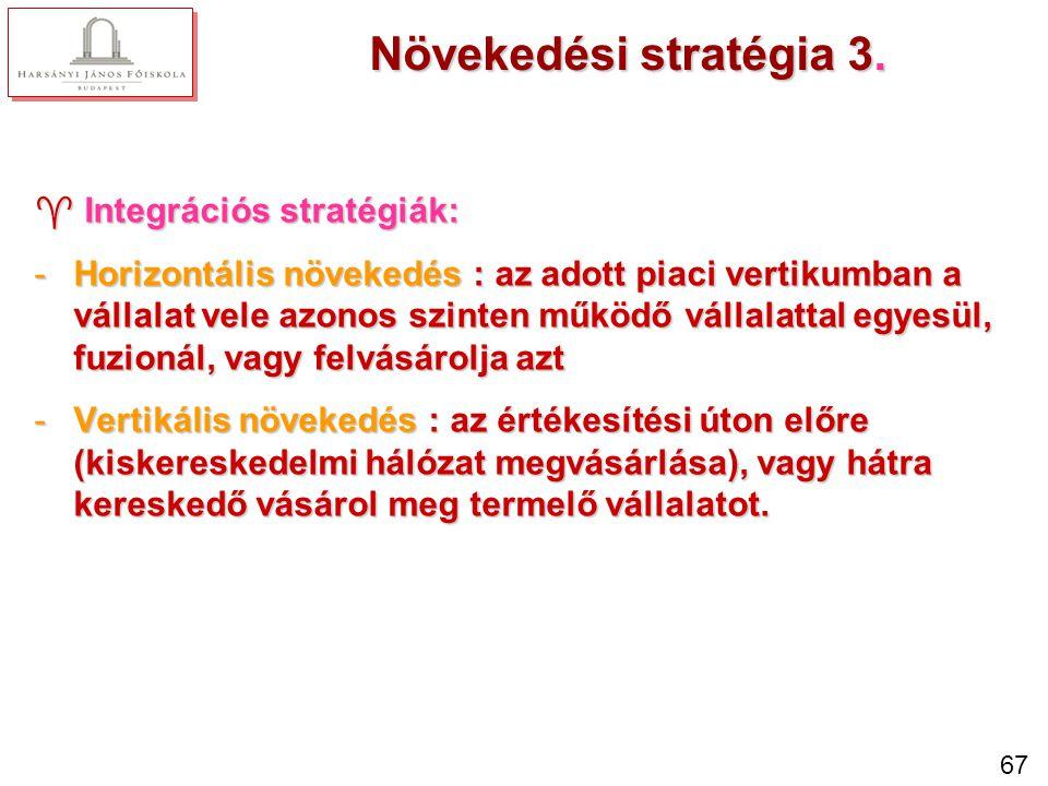 Kombinált stratégia Lényege, hogy a vállalat piacaira-/szegmenseire különböző stratégiákat dolgoz ki.