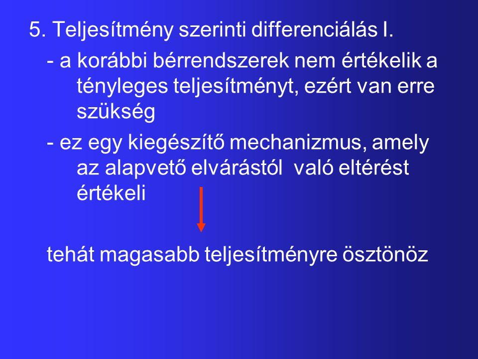 5. Teljesítmény szerinti differenciálás I.