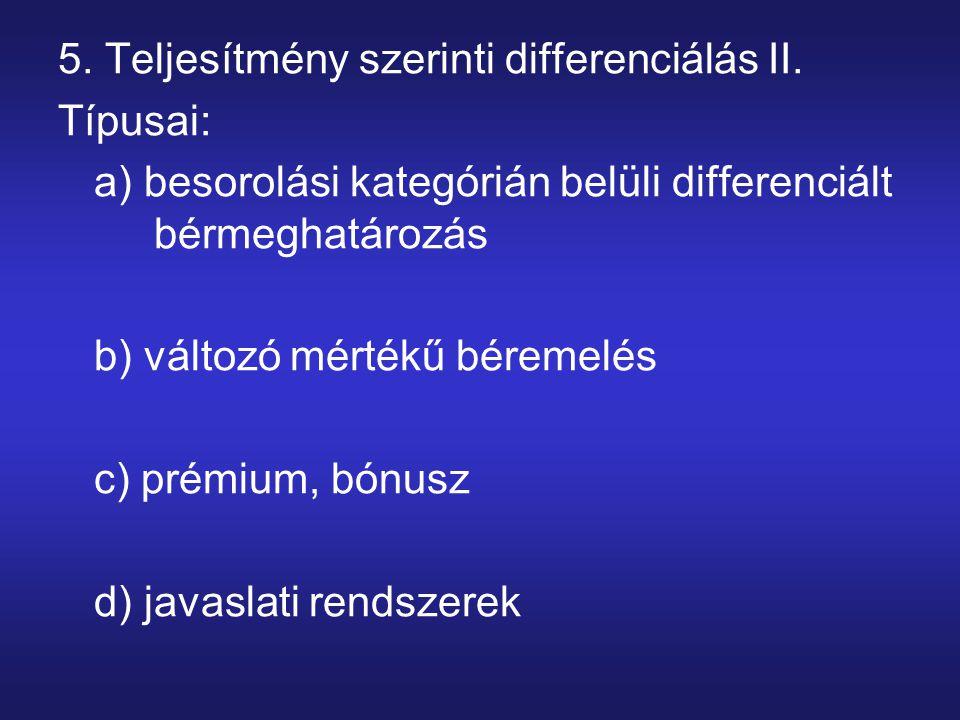 5. Teljesítmény szerinti differenciálás II.