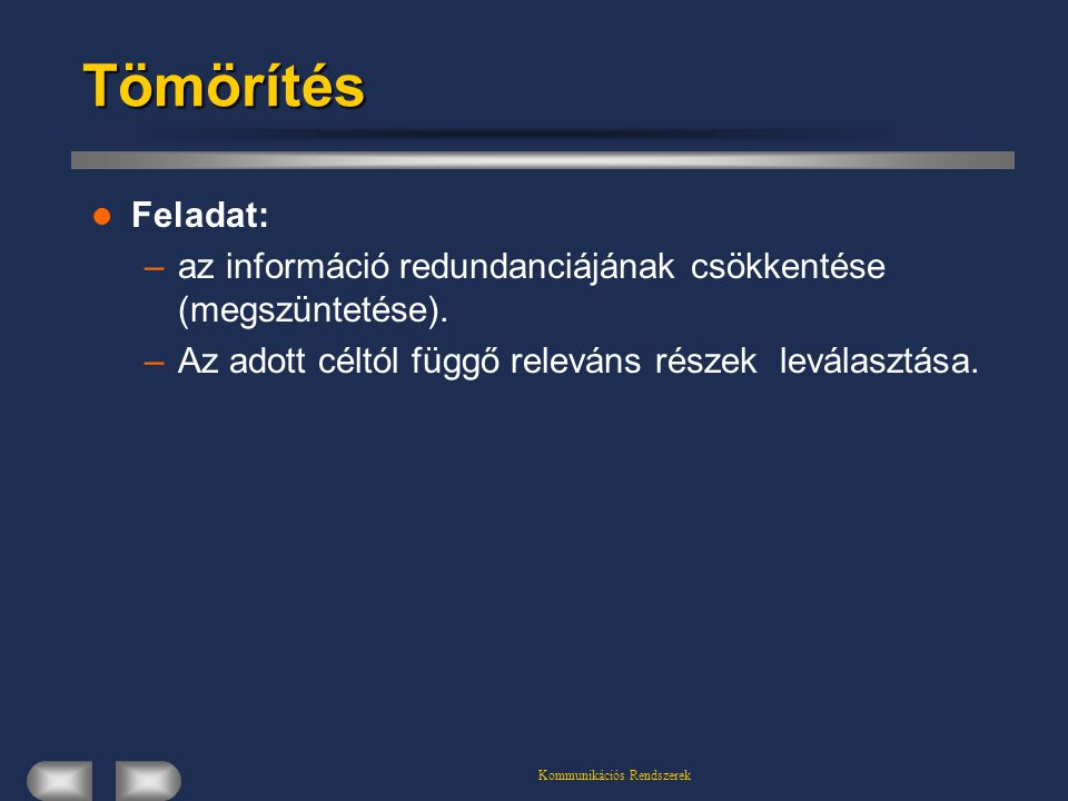 Kommunikációs Rendszerek
