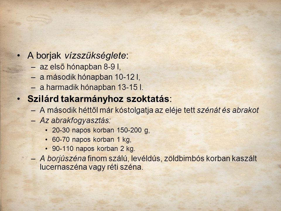 A borjak vízszükséglete: