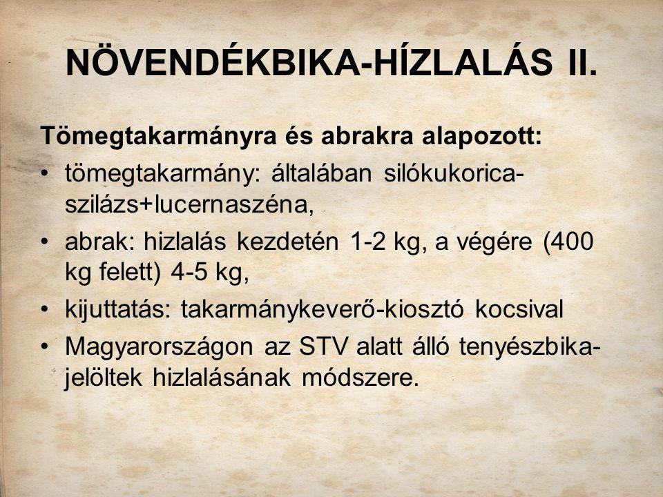 NÖVENDÉKBIKA-HÍZLALÁS II.