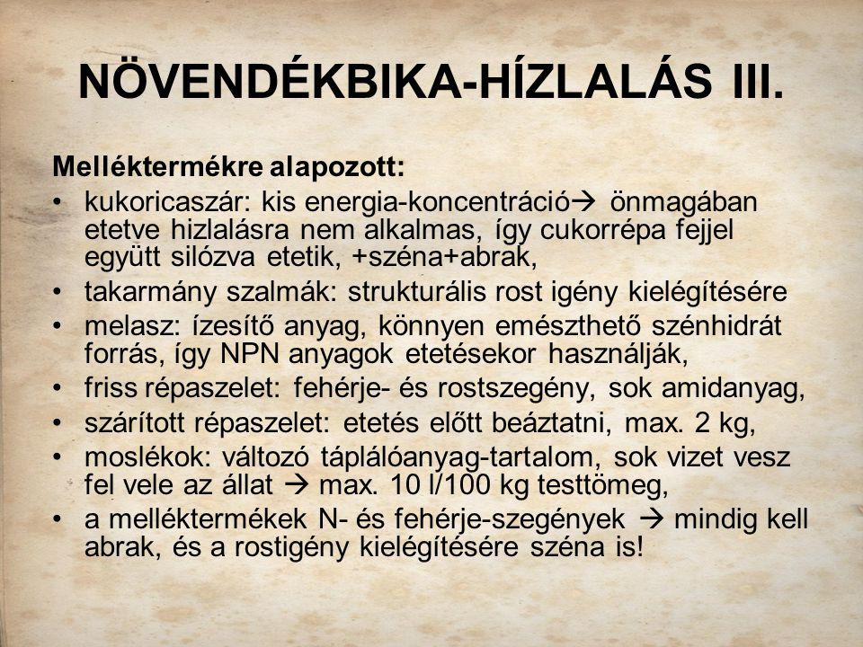 NÖVENDÉKBIKA-HÍZLALÁS III.