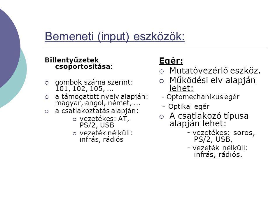 Bemeneti (input) eszközök: