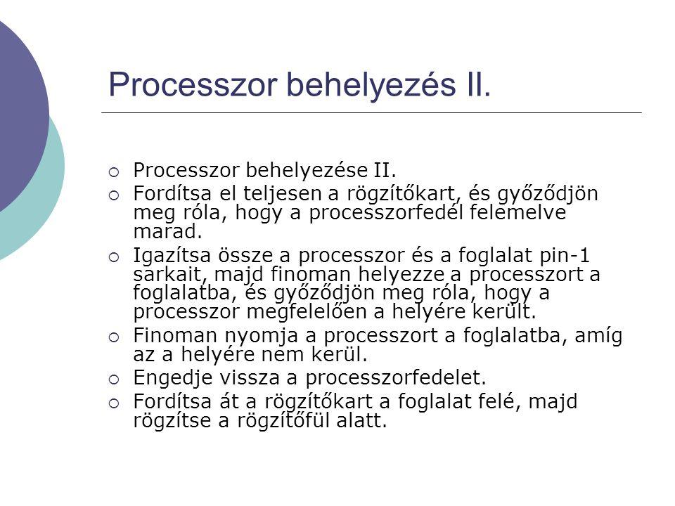 Processzor behelyezés II.