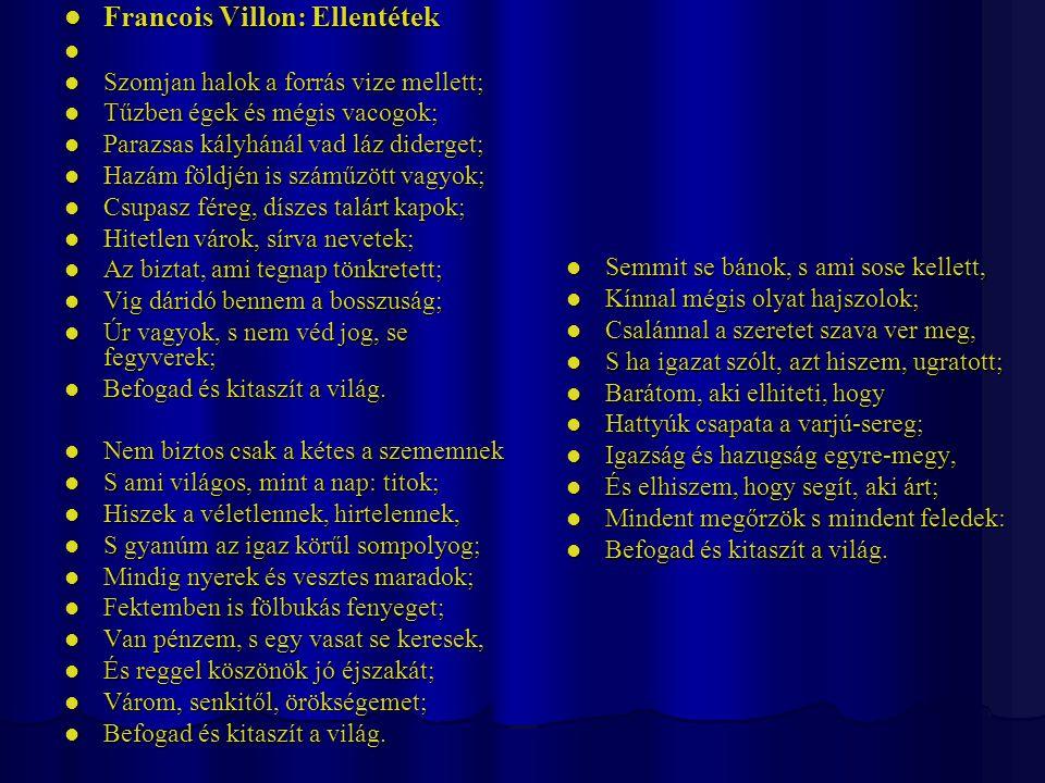 Francois Villon: Ellentétek