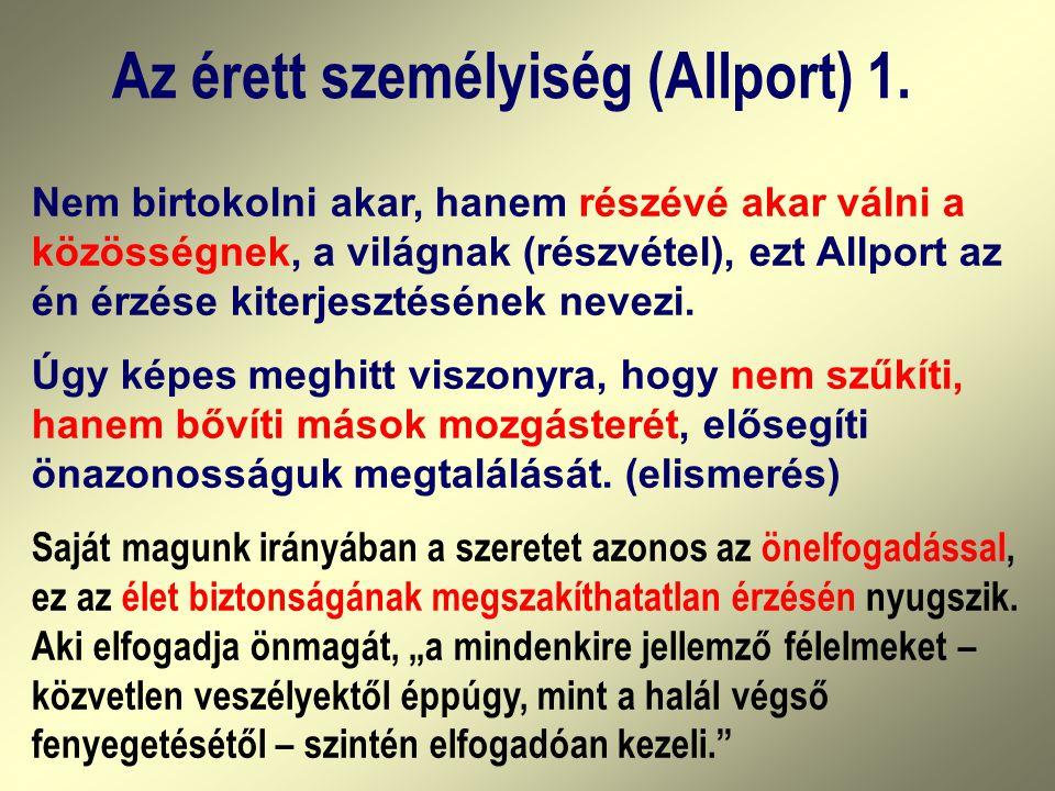 Az érett személyiség (Allport) 1.