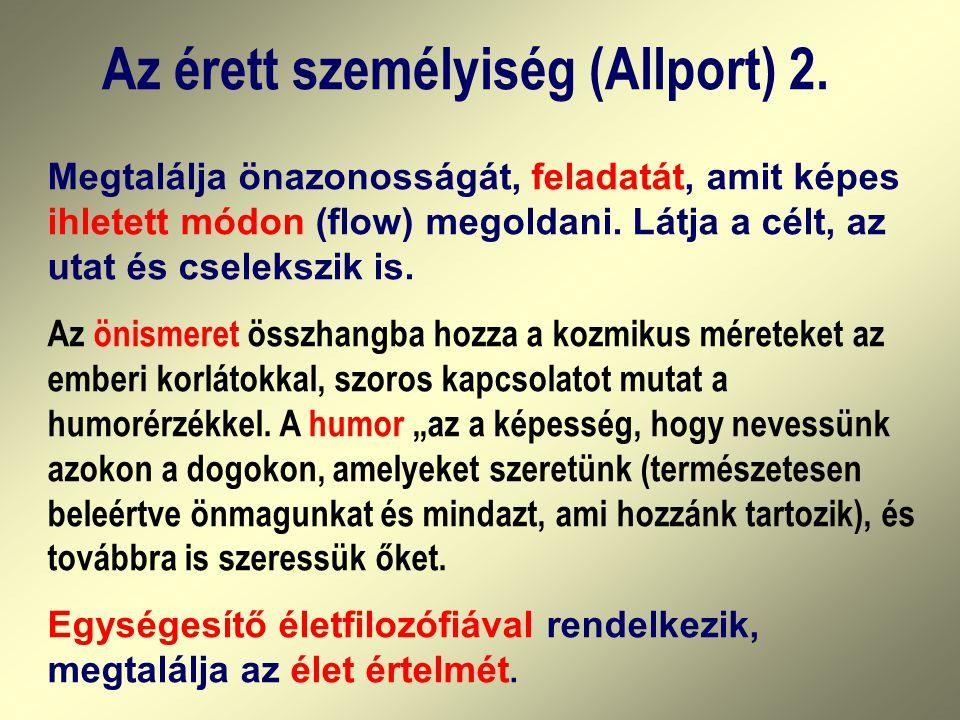Az érett személyiség (Allport) 2.