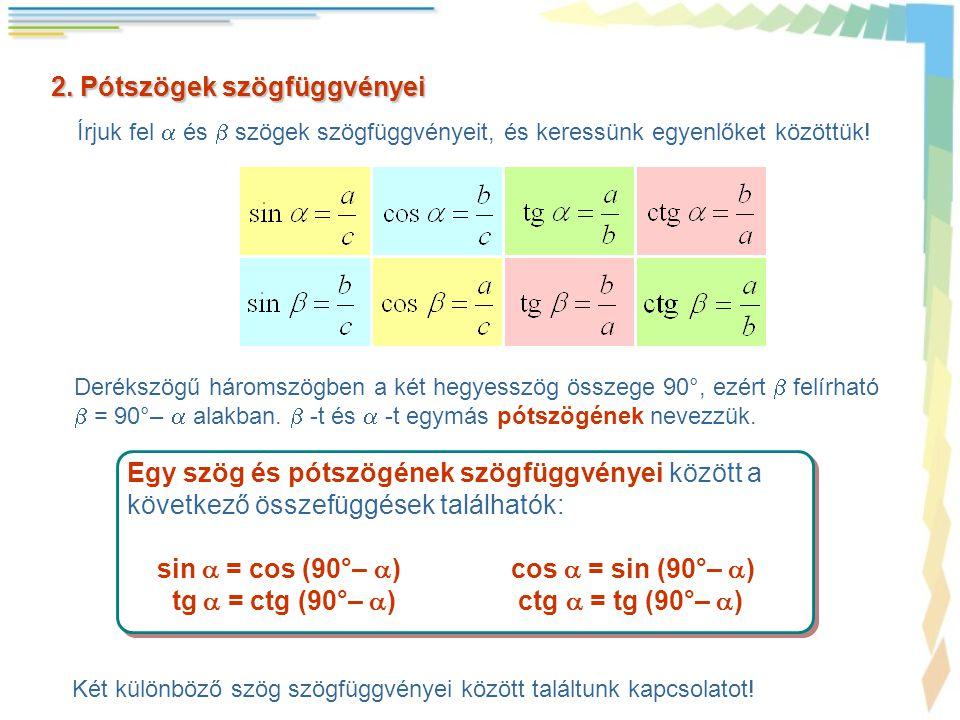 2. Pótszögek szögfüggvényei