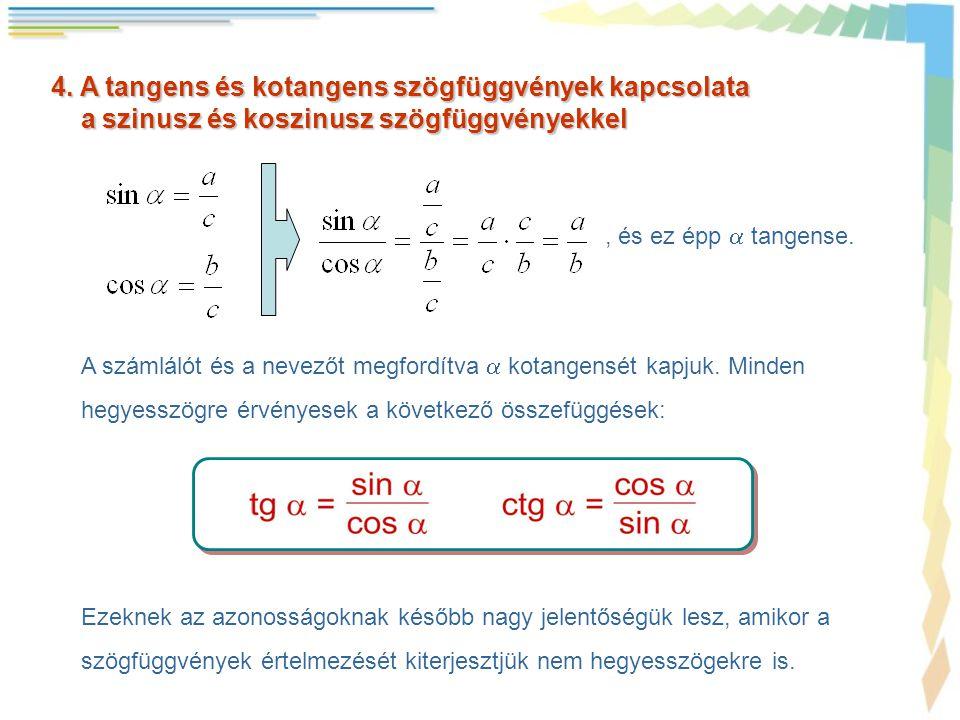 4. A tangens és kotangens szögfüggvények kapcsolata