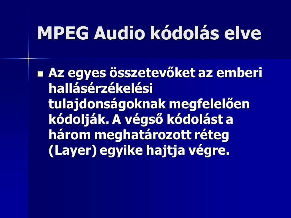 MPEG Audio kódolás elve