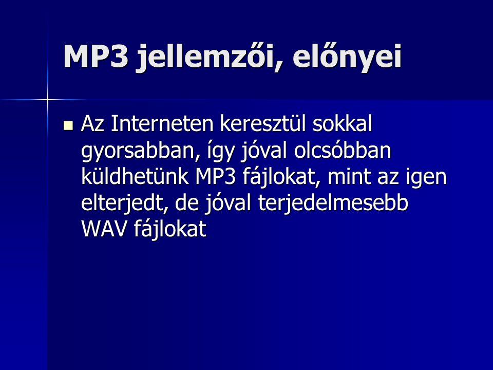 MP3 jellemzői, előnyei