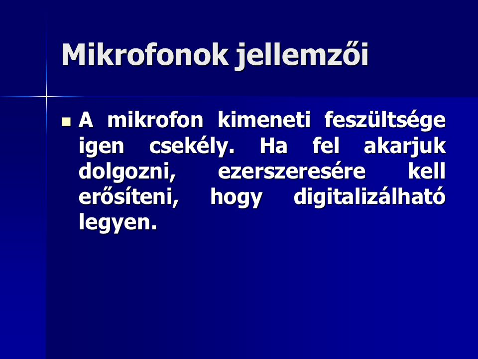 Mikrofonok jellemzői