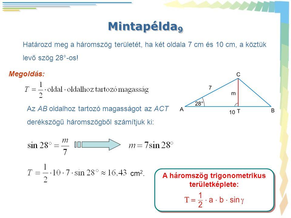 A háromszög trigonometrikus területképlete: