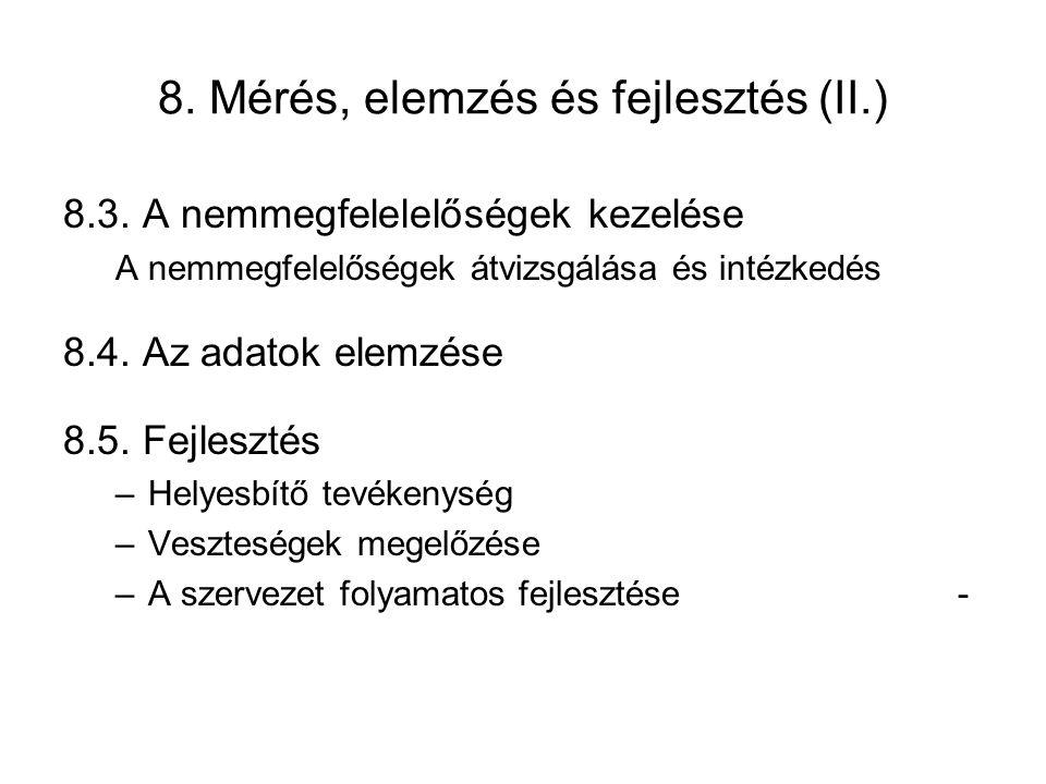 8. Mérés, elemzés és fejlesztés (II.)