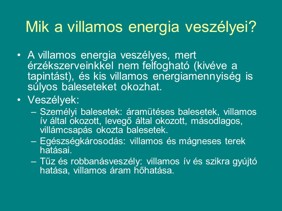 Mik a villamos energia veszélyei