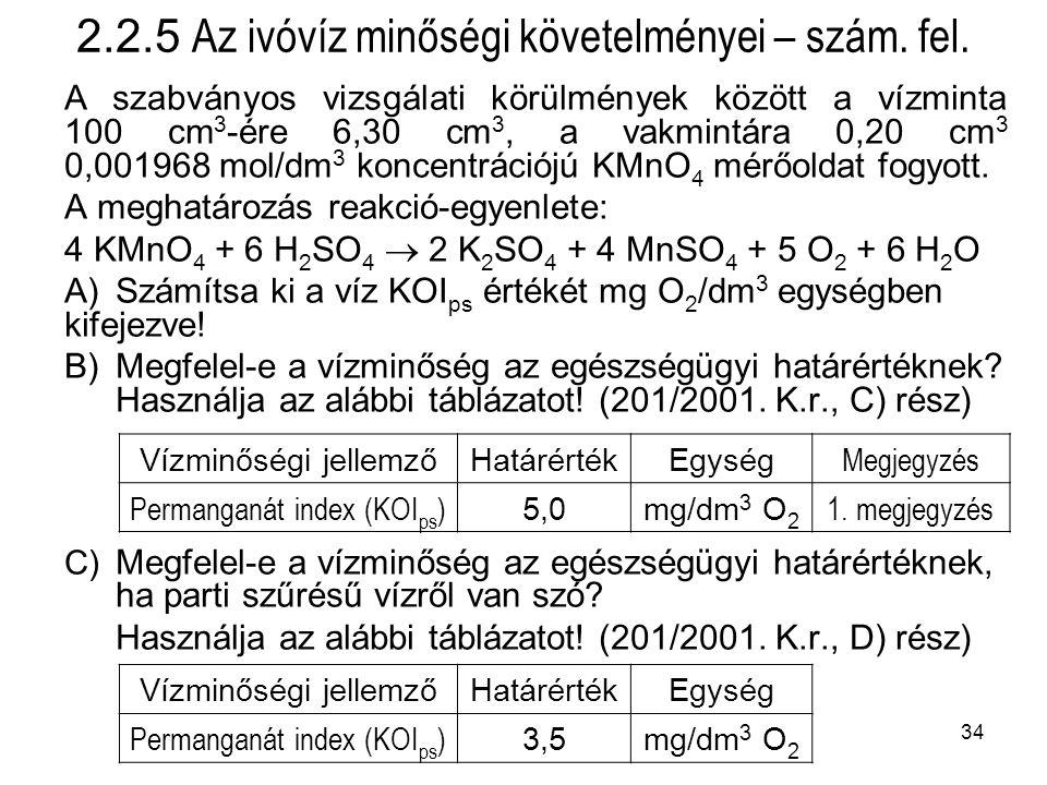 2.2.5 Az ivóvíz minőségi követelményei – szám. fel.
