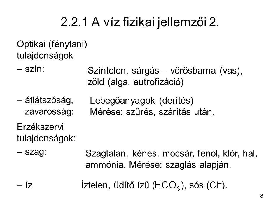 2.2.1 A víz fizikai jellemzői 2.