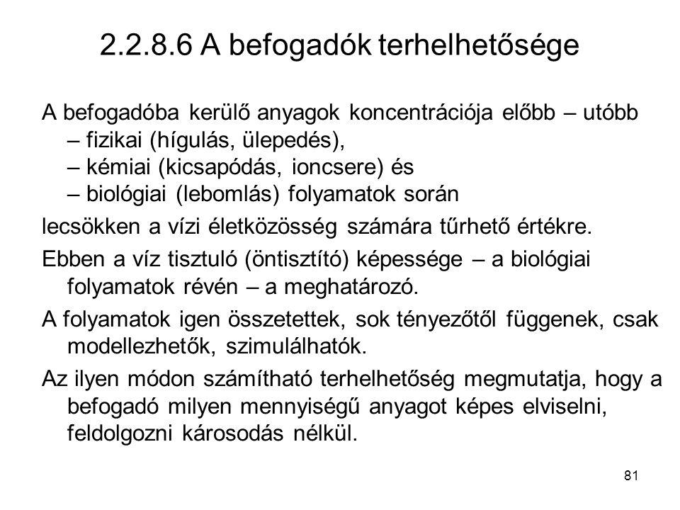 2.2.8.6 A befogadók terhelhetősége