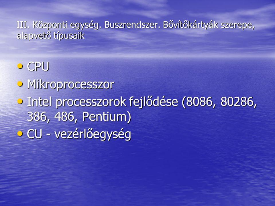 Intel processzorok fejlődése (8086, 80286, 386, 486, Pentium)