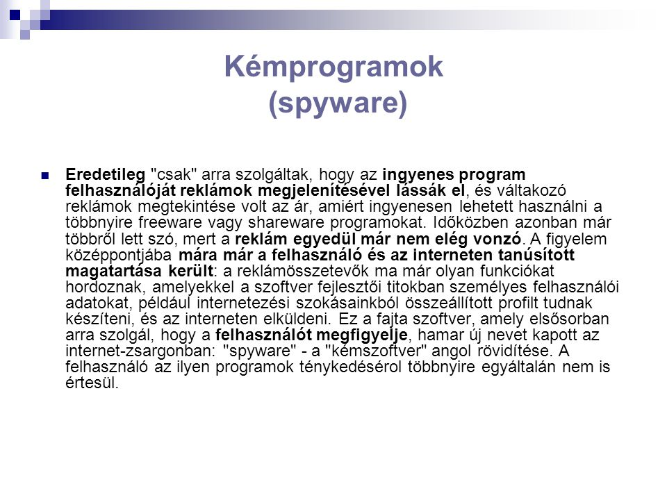 Kémprogramok (spyware)
