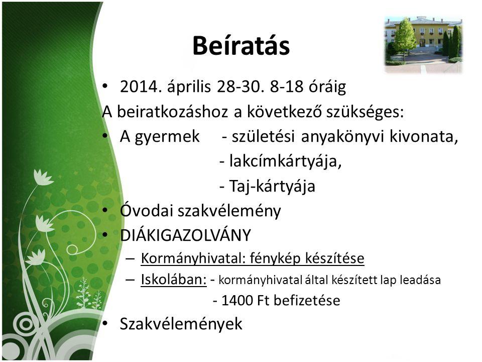 Beíratás 2014. április 28-30. 8-18 óráig