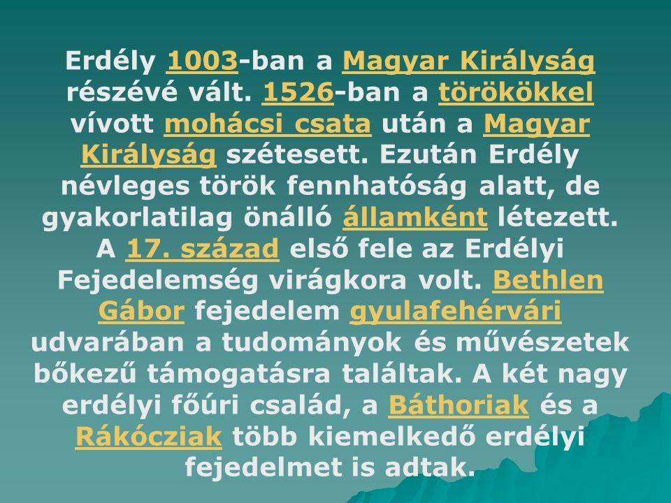 Erdély 1003-ban a Magyar Királyság részévé vált