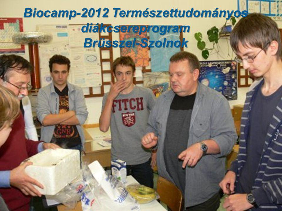 Biocamp-2012 Természettudományos diákcsereprogram