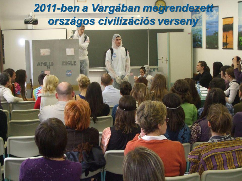 2011-ben a Vargában megrendezett országos civilizációs verseny