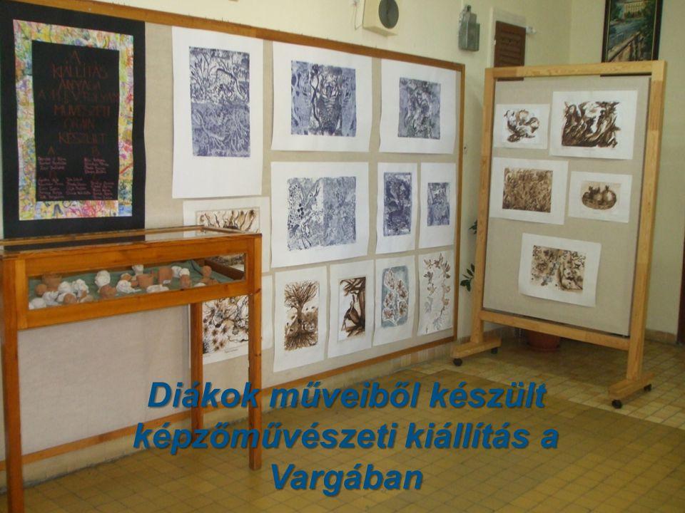 Diákok műveiből készült képzőművészeti kiállítás a Vargában