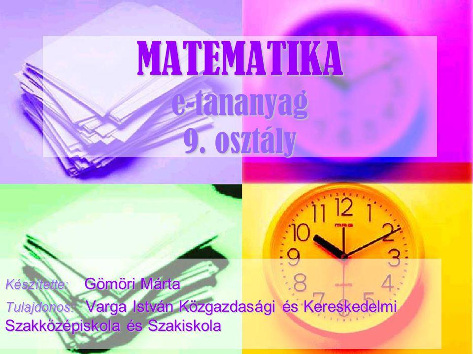 MATEMATIKA e-tananyag 9. osztály