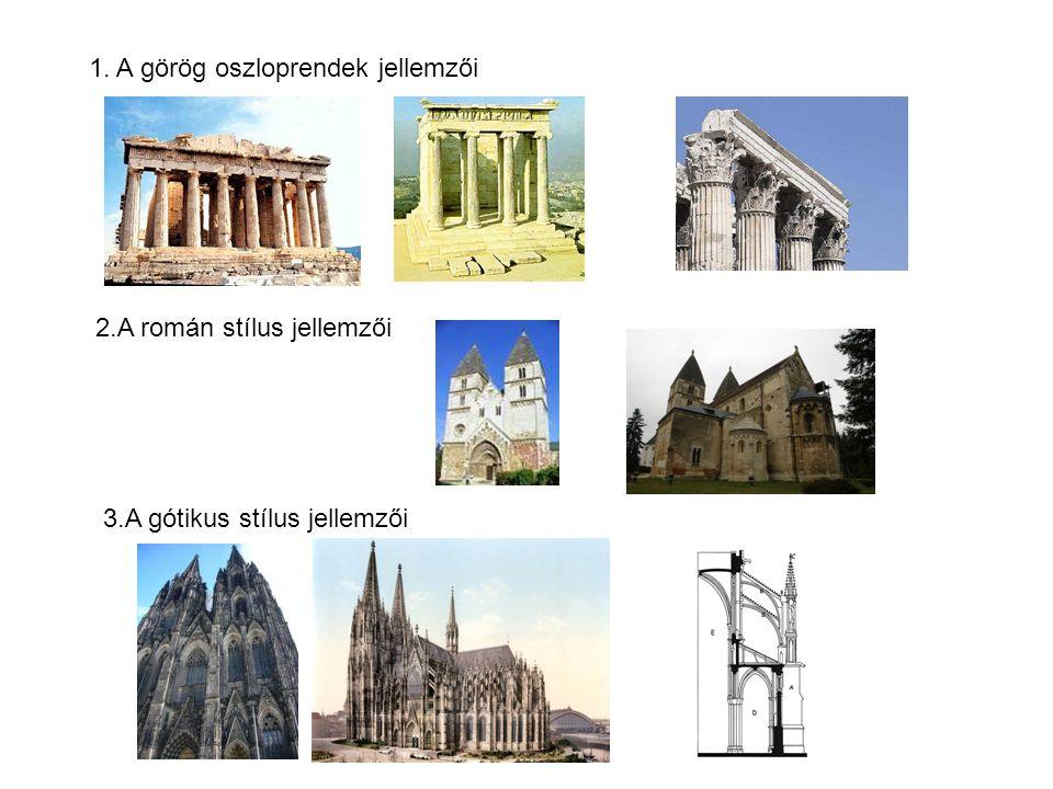 1. A görög oszloprendek jellemzői