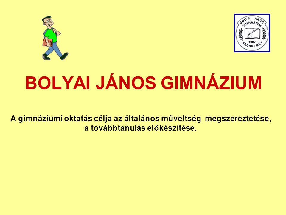 BOLYAI JÁNOS GIMNÁZIUM