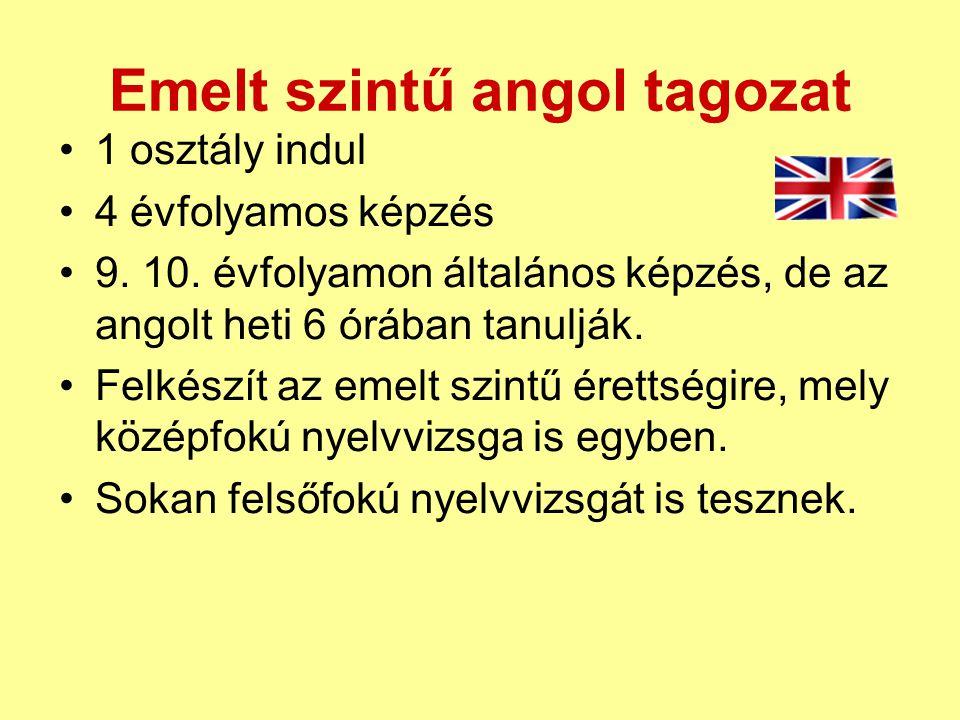 Emelt szintű angol tagozat