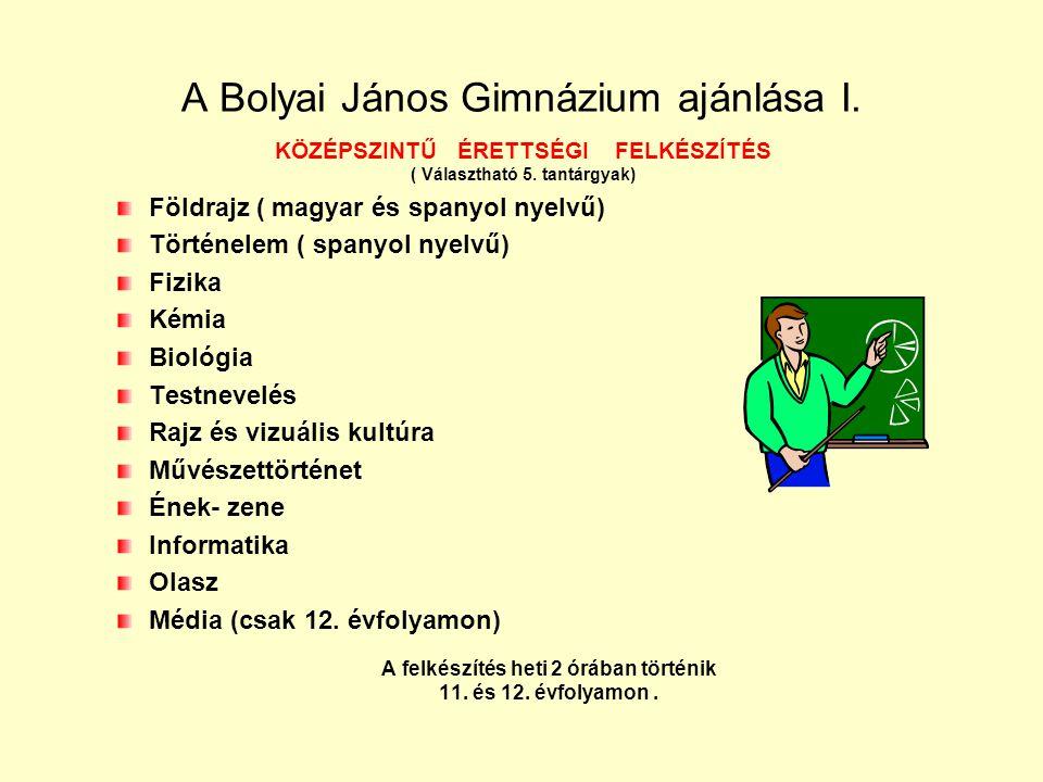 A Bolyai János Gimnázium ajánlása I.