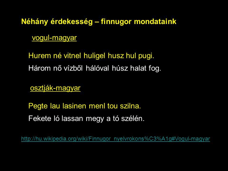 Néhány érdekesség – finnugor mondataink