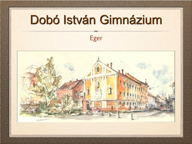 Dobó István Gimnázium Eger