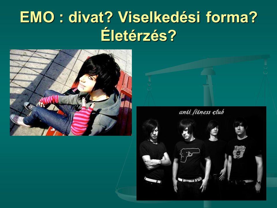 EMO : divat Viselkedési forma Életérzés