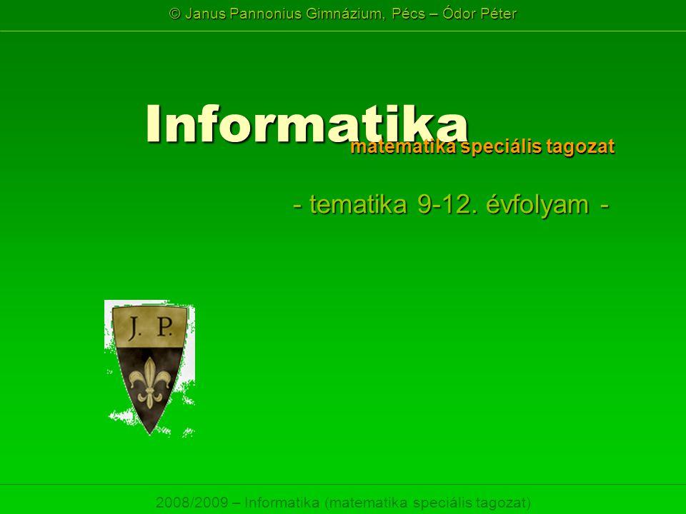 Informatika matematika speciális tagozat - tematika 9-12. évfolyam -