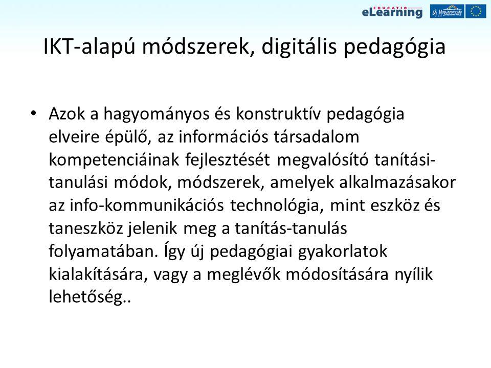 IKT-alapú módszerek, digitális pedagógia