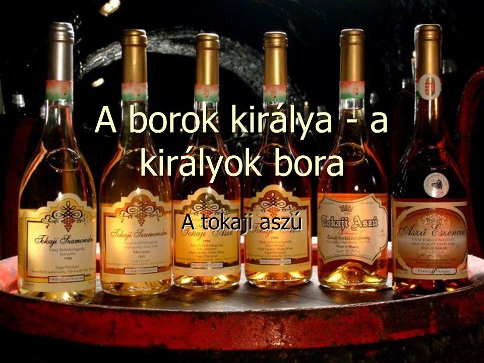 A borok királya - a királyok bora