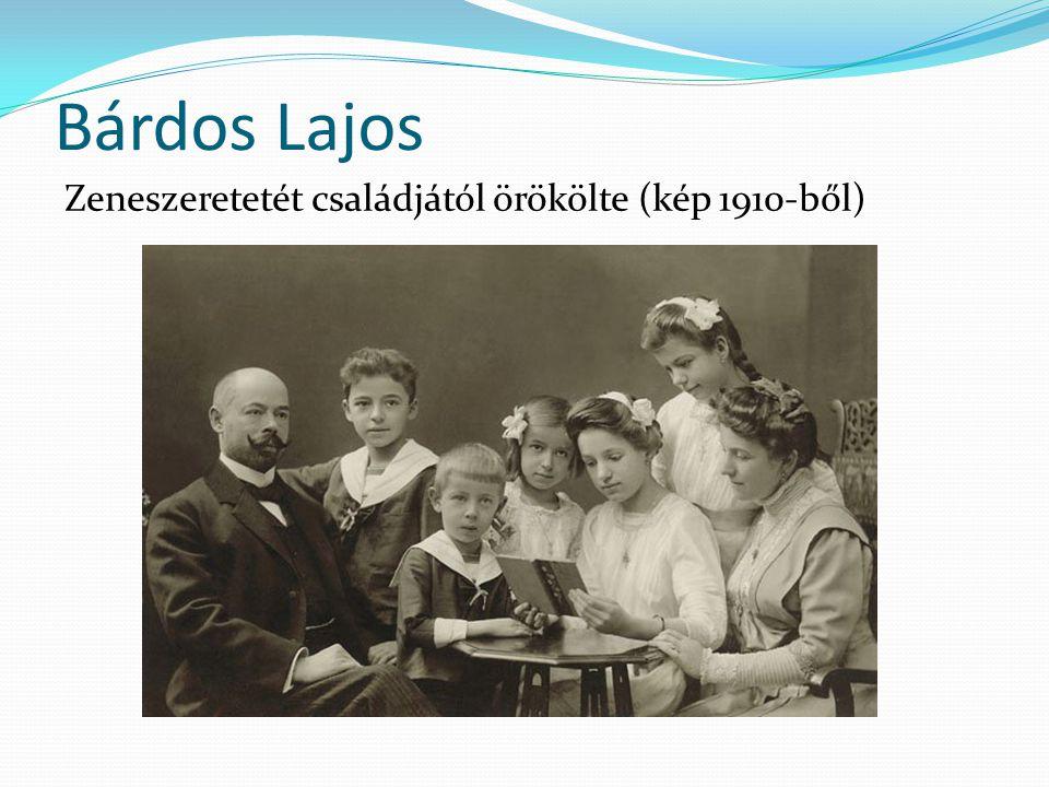 Bárdos Lajos Zeneszeretetét családjától örökölte (kép 1910-ből)