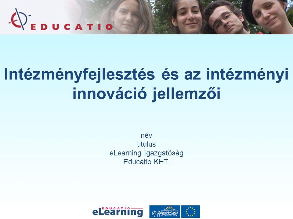 Intézményfejlesztés és az intézményi innováció jellemzői