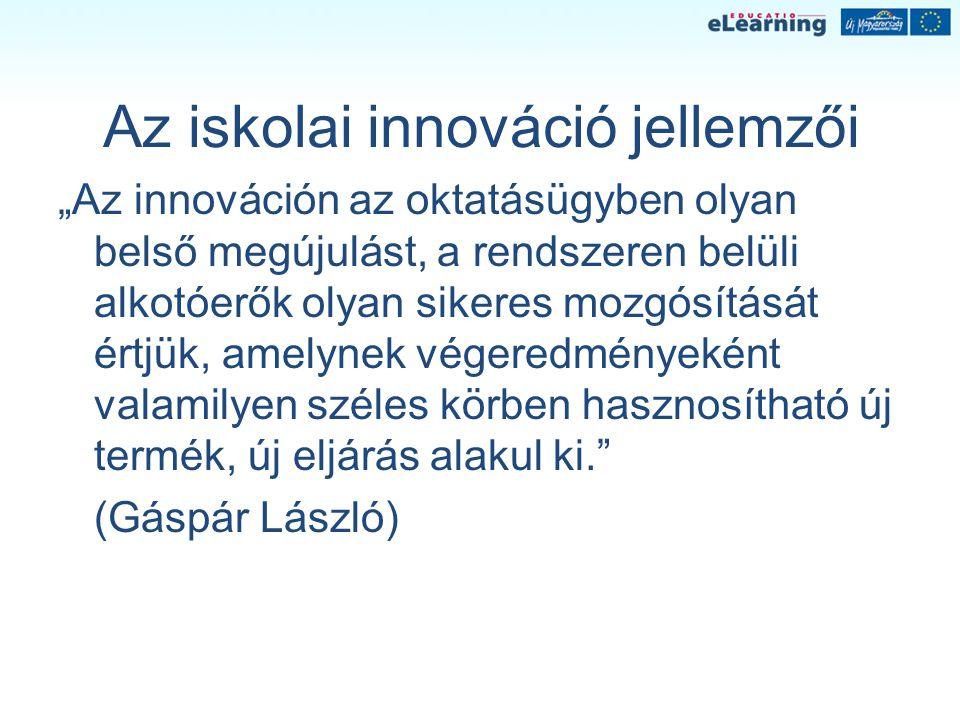 Az iskolai innováció jellemzői